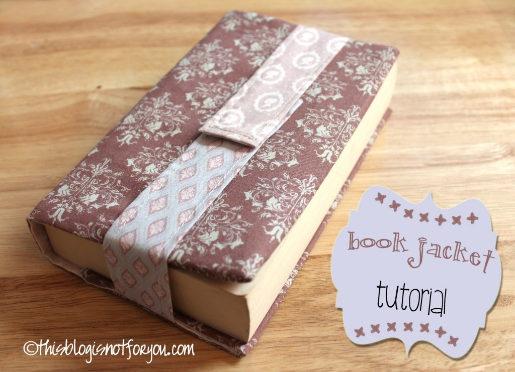 Book Cover Sewing S ~ How to sew a book cover that fits more than just one